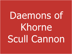 Daemons of Khorne Scull Cannon