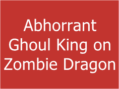 Abhorrant Ghoul King on Zombie Dragon